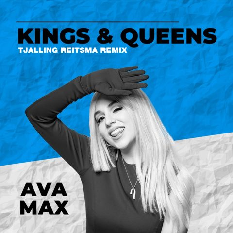 Ava Max – Kings & Queens (Tjalling Reitsma Remix)
